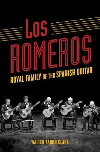 Los Romeros: Royal Family of the Spanish Guitar - Music in American Life (Paperback)