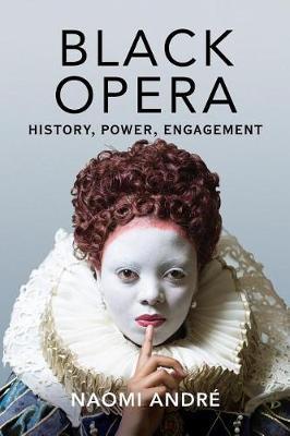 Black Opera: History, Power, Engagement (Paperback)
