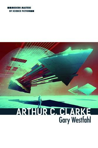 Arthur C. Clarke - Modern Masters of Science Fiction (Paperback)