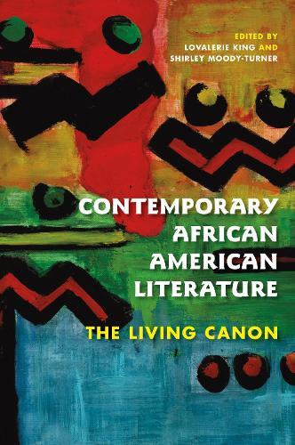Contemporary African American Literature: The Living Canon - Blacks in the Diaspora (Hardback)