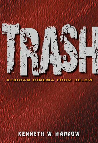 Trash: African Cinema from Below (Paperback)