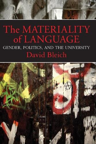 The Materiality of Language: Gender, Politics, and the University (Paperback)