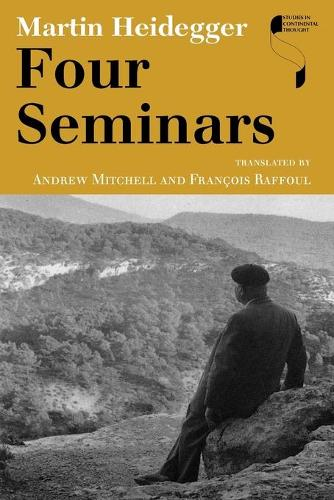 Four Seminars - Studies in Continental Thought (Paperback)
