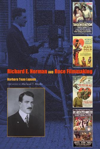 Richard E. Norman and Race Filmmaking (Hardback)
