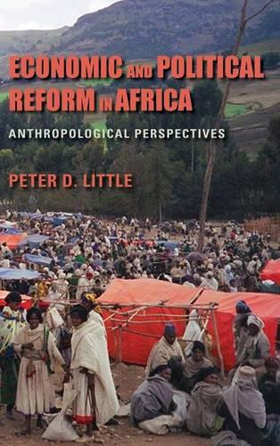 Economic and Political Reform in Africa: Anthropological Perspectives (Hardback)