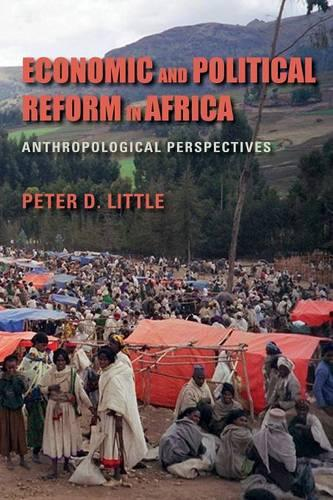 Economic and Political Reform in Africa: Anthropological Perspectives (Paperback)