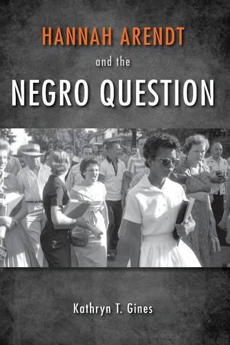Hannah Arendt and the Negro Question (Paperback)