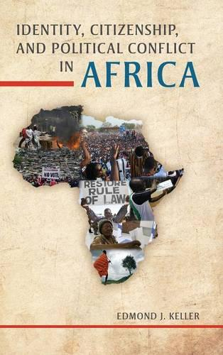 Identity, Citizenship, and Political Conflict in Africa (Hardback)