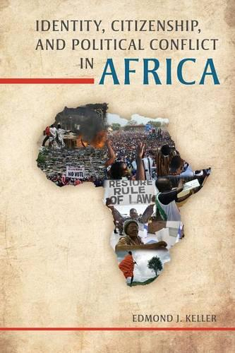 Identity, Citizenship, and Political Conflict in Africa (Paperback)