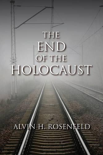 The End of the Holocaust (Paperback)