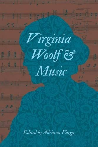 Virginia Woolf and Music (Paperback)