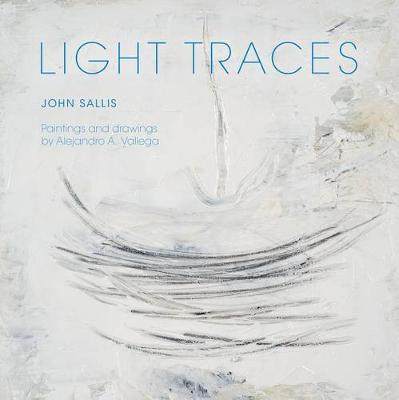 Light Traces - Studies in Continental Thought (Paperback)