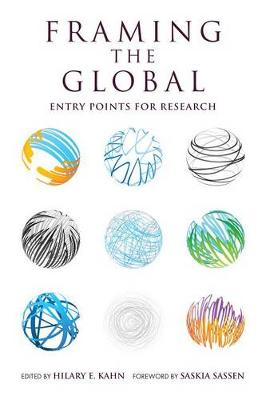 Framing the Global: Entry Points for Research - Global Research Studies (Hardback)