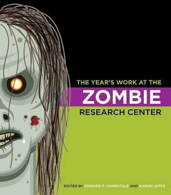 The Year's Work at the Zombie Research Center - The Year's Work (Hardback)