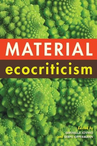 Material Ecocriticism (Paperback)