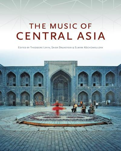 The Music of Central Asia (Hardback)