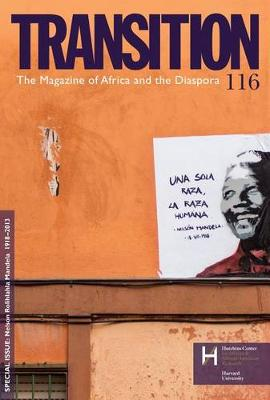 Nelson Rolihlahla Mandela 1918-2013: Transition: The Magazine of Africa and the Diaspora (Paperback)