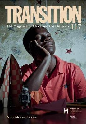 New African Fiction: Transition: The Magazine of Africa and the Diaspora (Paperback)