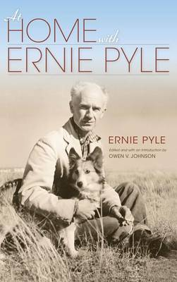 At Home with Ernie Pyle (Hardback)
