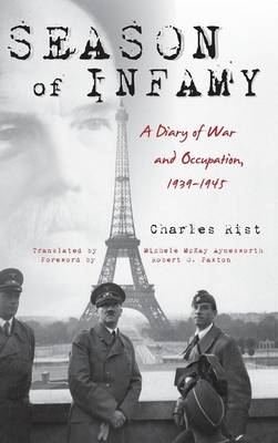 Season of Infamy: A Diary of War and Occupation, 1939-1945 (Hardback)