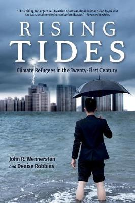 Rising Tides: Climate Refugees in the Twenty-First Century (Paperback)