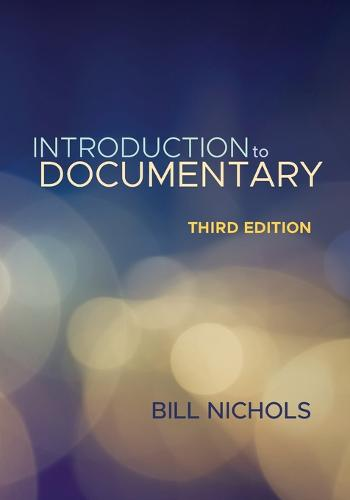 Introduction to Documentary, Third Edition (Paperback)