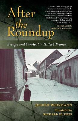 After the Roundup: Escape and Survival in Hitler's France (Paperback)