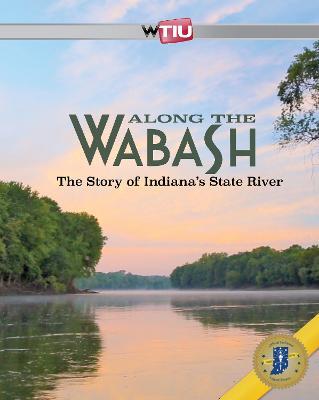 Along the Wabash (Paperback)