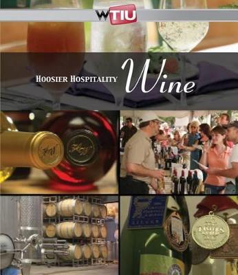 Hoosier Hospitality: Wine (Paperback)