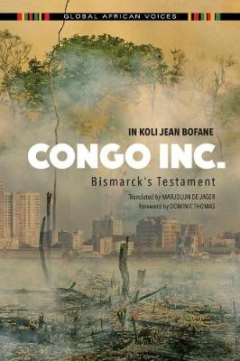 Congo Inc.: Bismarck's Testament - Global African Voices (Paperback)
