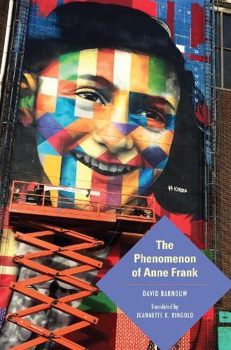 The Phenomenon of Anne Frank - Jewish Literature and Culture (Paperback)