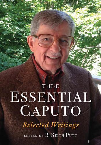 The Essential Caputo: Selected Writings (Paperback)