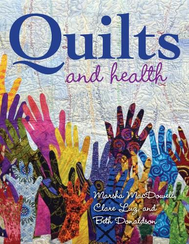 Quilts and Health (Hardback)