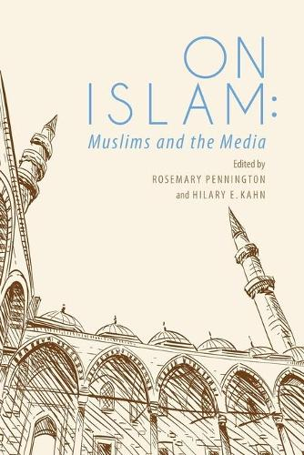 On Islam: Muslims and the Media (Paperback)