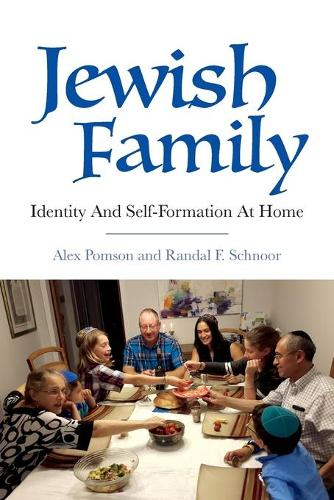 Jewish Family: Identity and Self-Formation at Home - The Modern Jewish Experience (Paperback)