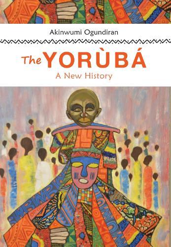 The Yoruba: A New History (Hardback)