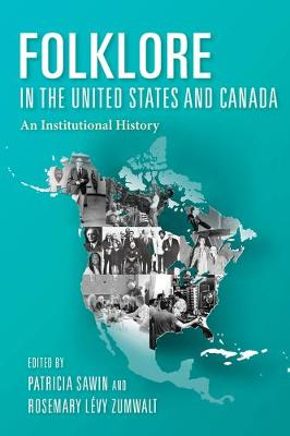 Folklore in the United States and Canada: An Institutional History (Paperback)