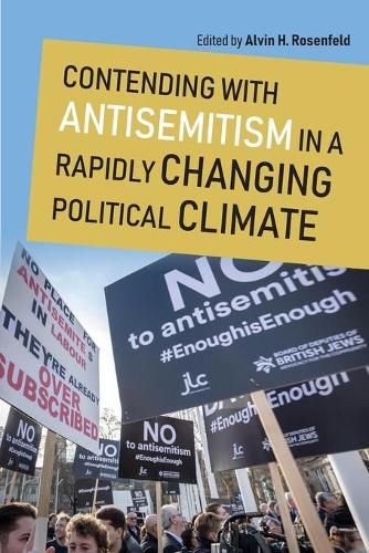 Contending with Antisemitism in a Rapidly Changing Political Climate - Studies in Antisemitism (Paperback)