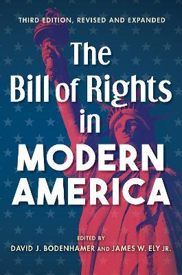 The Bill of Rights in Modern America (Hardback)