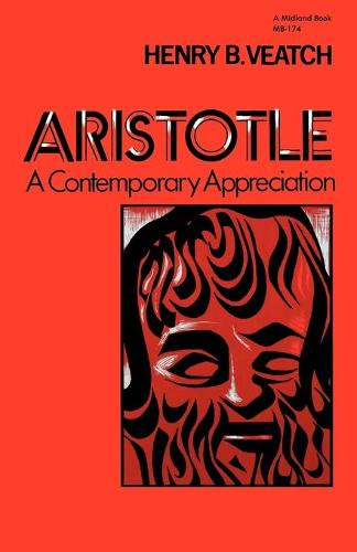 Aristotle: A Contemporary Appreciation (Paperback)
