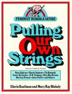 Pulling Our Own Strings (Paperback)