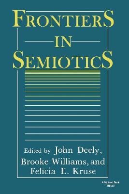 Frontiers in Semiotics - A Midland Book No. 371 (Paperback)