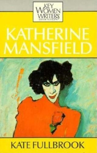 Katherine Mansfield - Key Women Writers (Paperback)
