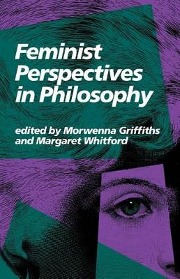 Feminist Perspectives in Philosophy (Paperback)
