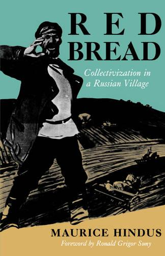 Red Bread: Collectivization in a Russian Village (Paperback)