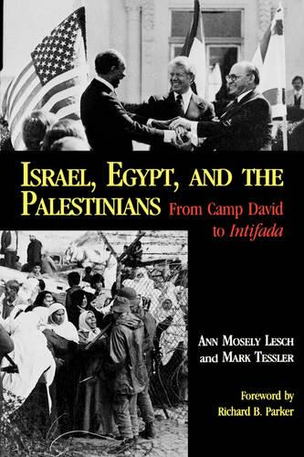 Israel, Egypt, and the Palestinians: From Camp David to Intifada (Paperback)