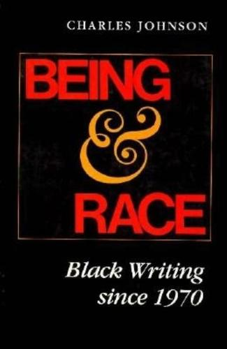Being & Race: Black Writing since 1970 (Paperback)