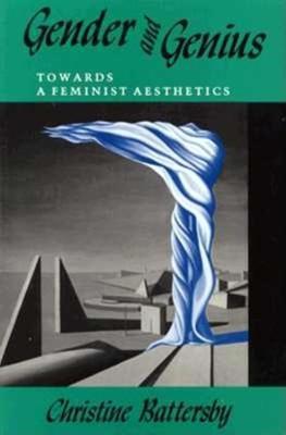 Gender and Genius: Towards a Feminist Aesthetics (Paperback)