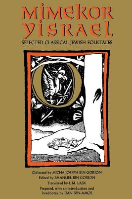 Mimekor Yisrael, Abridged and Annotated Edition: Classical Jewish Folktales (Paperback)