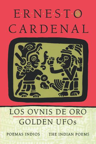 Golden UFOs: The Indian Poems: Los ovnis de oro: Poemas indios (Paperback)